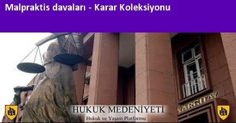 MALPRAKTİS DAVALARI Koleksiyonu