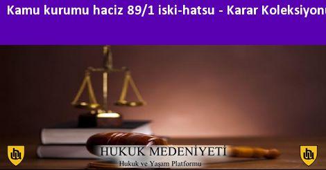 KAMU KURUMU HACİZ 89/1 İSKİ-HATSU Koleksiyonu