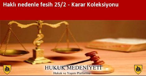 HAKLI NEDENLE FESİH 25/2 Koleksiyonu