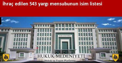 İhraç edilen 543 yargı mensubunun isim listesi