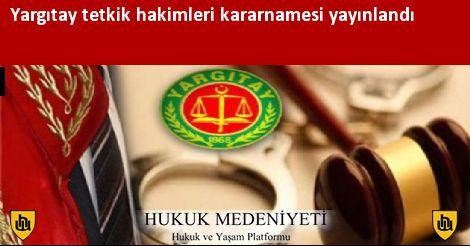 Yargıtay tetkik hakimleri kararnamesi yayınlandı