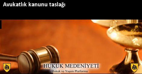 Avukatlık kanunu taslağı