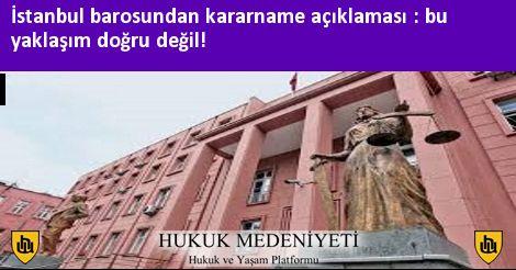 İstanbul barosundan kararname açıklaması : bu yaklaşım doğru değil!