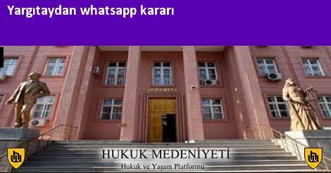 Yargıtaydan whatsapp kararı